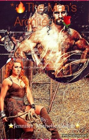 🔥*The Man's Architect*🌹 (WWE:Becky Lynch and Seth Rollins) *Coming