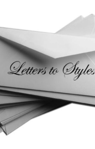 Letters to Styles (Harry Styles Fan Fiction) by wingsmarina