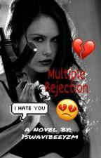 Multiple Rejection (girlxgirl) by 1swavibeeyzm