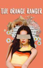Orange Ranger 》 Z.T 》 Power Rangers ✔ by WillowRose11