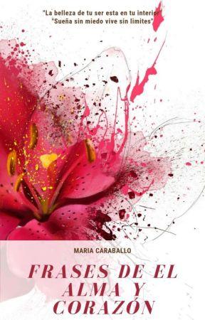 FRASES DEL ALMA Y CORAZÓN MALIJO #Wattysawards2019 by jospaterraly