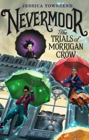 download Nevermoor: The Trials of Morrigan Crow (Nevermoor