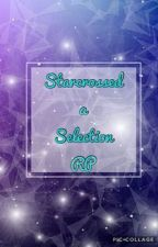 Starcrossed a Selection RP {10/10} (THE END) by BeckyMerari1808