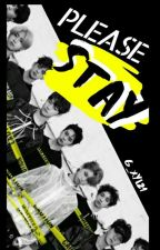 Please Stay[Stray Kids × Reader]  by G_xyl21