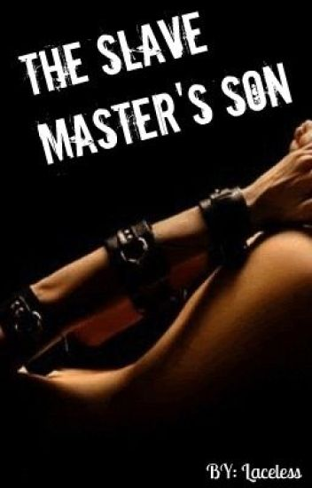 The Slave Master's Son