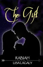 The Gift  (Rabiah book 1) by lisalagaly