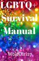 LGBTQ+ Survival Manual by PrestoPanic