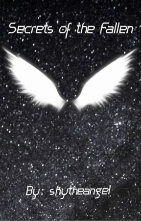 Secrets of the Fallen (A Supernatural fanfiction) by skytheangel