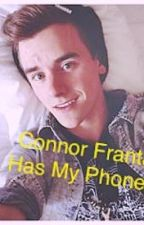 Connor Franta has my phone? by kristy594