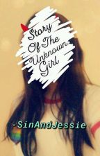 Story Of The Unknown Girl by SinAndJessie