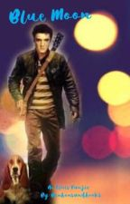 Blue Moon [Elvis Presley] by bonbonsandbooks