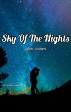 Sky Of The Nights  by allen_stories
