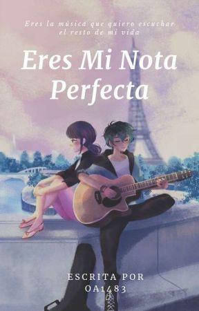 Eres Mi Nota Perfecta [Lukanette.] by Oa1483