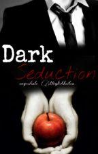 Dark Seduction - ungeahnte Möglichkeiten by Prisona
