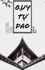 [BHTT] [EDIT] QUY TỰ DAO - LỤC NGỘ by KimDan-ssi
