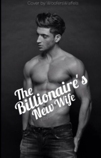 The Billionaire's New Wife