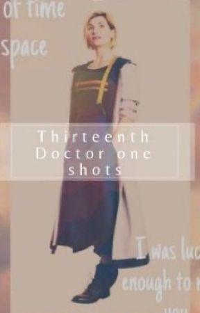Thirteenth Doctor one shots by oneaveragejodiestan
