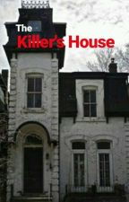 The Killer's House by claronjecelann