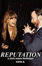 Reputation → Chris Evans by anyawrites_