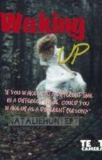 Waking Up by Nataliehunter7