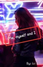 Me, myself and I by Amateur_crazy
