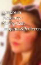 Umbrella Academy - Young Cast Imagines&Preferences by AndMarcia