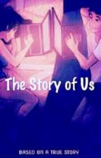 The Story Of Us. by Jeslyn_joy06