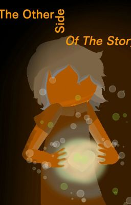 The Other Side Of The Story Neutral Route Ainur Bidnip Wattpad
