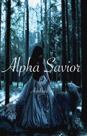 Alpha Savior (Under Reconstruction) by AyeBaiBai