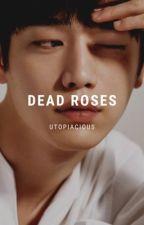 Dead Roses [s.k.j] by astrocerus-
