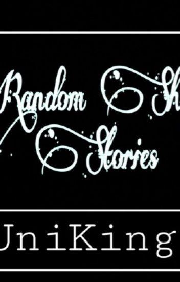 Random Short Stories (Horror, Fantasy, Action, SPG and more