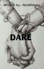 DARE {L.S}  by Romz_larryaf