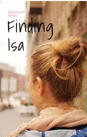 Finding Isa by BeatrixEaton