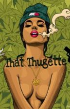 Love Struck: That Thugette [1] by WolfDe