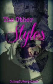 The OTHER Styles by GoingToNeverland