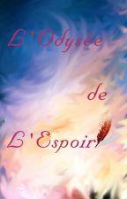 L'Odyssée de l'Espoir by Natulcien57