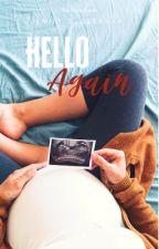 Hello Again (book two) by redladiebug