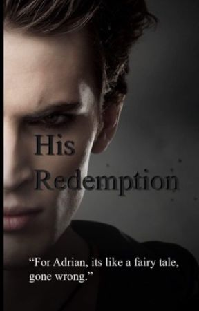 His Redemption  by OliviaDey