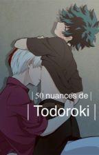   Cinquante nuances de Todoroki   by KokkuX