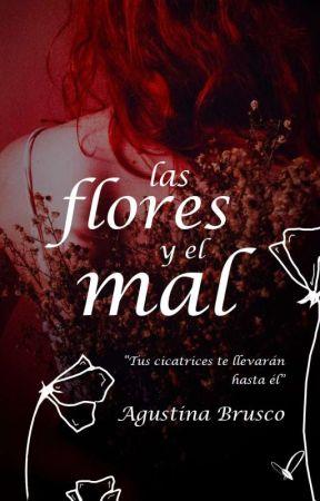 Las flores y el mal © by agustinabr_