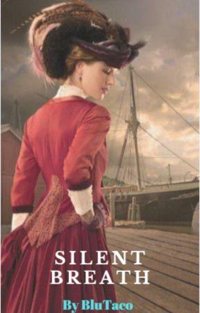 Silent Breath by BluTaco