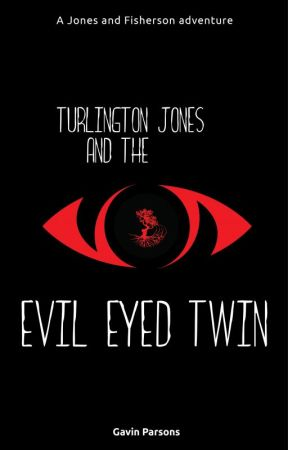 Turlington Jones and the evil eyed twin by gparsons