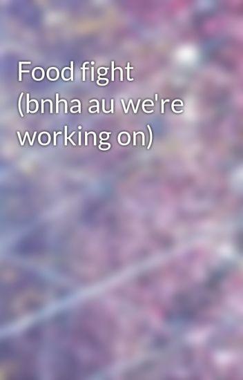 Food fight (bnha au we're working on) - Vs Skyrim 100 memes