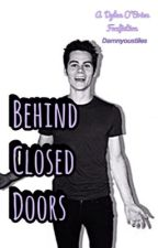 Behind Closed Doors ↠ Stilinski {coming soon} by damnyoustiles