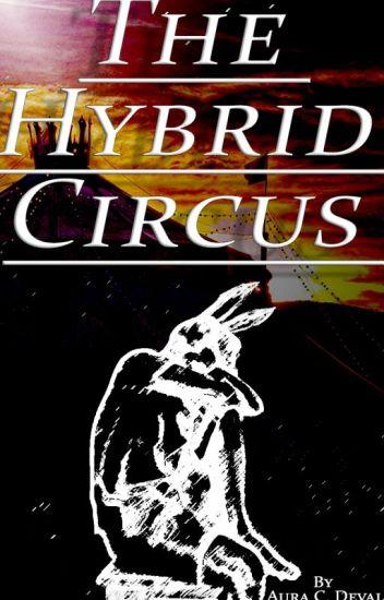 The Hybrid Circus