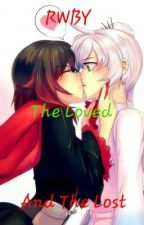 RWBY: The Loved And The Lost by shades161