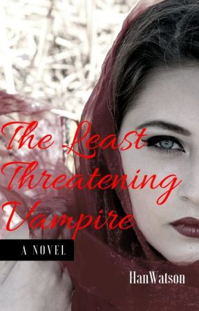 The Least Threatening Vampire [SAMPLE] by HanWatson