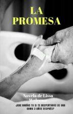 La Promesa by CurvyGirl24