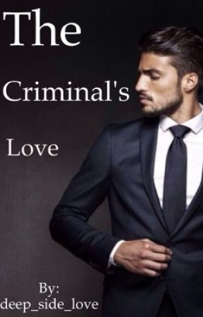 The Criminal's Love by deep_side_love