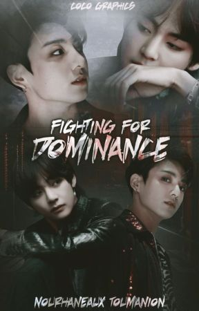 Fighting for Dominance    VKOOK [SMUT] by NourhaneauxToumanion